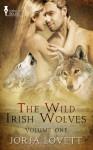 The Wild Irish Wolves Vol 1 - Jorja Lovett