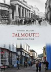 Falmouth Through Time - Michael Bradley