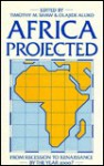 Africa Projected: From Recession To Renaissance By The Year 2000? - Timothy M. Shaw