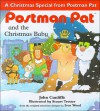 Postman Pat and Christmas Baby - John Cunliffe, Stuart Trotter