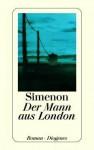 Der Mann aus London - Georges Simenon, Stefanie Weiss