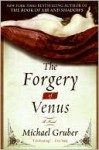 Forgery of Venus - Michael Gruber