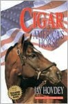 Cigar: America's Horse - Jay Hovdey