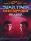 Star Trek: Entropy Effect (Audio) - Vonda N. McIntyre, Leonard Nimoy, George Takei