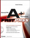 Comptia A+complete Fast Pass - Emmett Dulaney