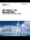 Sas(R) Add In 2.1 For Microsoft Office: Getting Started With Data Analysis - SAS Publishing