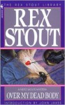 Over My Dead Body - Rex Stout