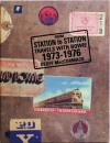 From Station To Station, Travels With Bowie 1973-1976 - Geoff MacCormack, David Bowie