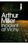 Incident at Vichy (Penguin Modern Classics) - Arthur Miller