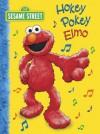 Hokey Pokey Elmo (Sesame Street) (Big Bird's Favorites Board Books) - Abigail Tabby, Tom Brannon