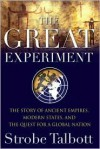 The Great Experiment - Strobe Talbott