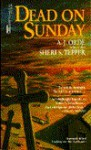 Dead on Sunday - A.J. Orde, Sheri S. Tepper