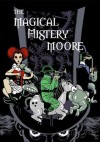 Magical Mistery Moore - Alan Moore, Juan José Ryp, Art Brooks
