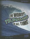The Worst Tsunamis of All Time - Terri Dougherty