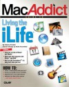 MacAddict Guide to Living the iLife - Shelly Brisbin, Mark Rosenthal