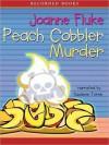 Peach Cobbler Murder - Joanne Fluke, Suzanne Toren