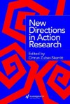 New Directions in Action Research - Zuber-Skerritt, Ortrun Zuber-Skerritt