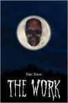 The Work - Eric Enck