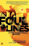 Foul Lines: A Pro Basketball Novel - Jack McCallum, L. Jon Wertheim