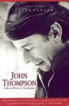 John Thompson: Collected Poems &Amp; Translations - John Thompson
