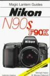 Magic Lantern Guides®: Nikon N90s * F90x - Michael Huber, B. Peterson
