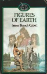 Figures Of Earth - James Branch Cabell