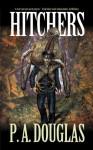 Hitchers - P.A. Douglas