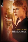 Schaduwleven - Amanda Stevens, Alexandra Nagelkerke