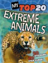 My Top 20 Extreme Animals - Steve Parker