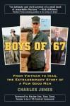 Boys of '67 - Charles Jones, Tony Zinni, Anthony C. Zinni