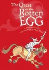 The Quest for the Rotten Egg - Elizabeth Pulford, Philip Webb