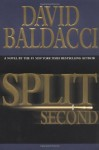 Split Second (Baldacci, David) - David Baldacci