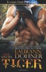 Tiger - Laurann Dohner