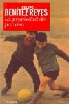 La propiedad del paraíso (Colección nueva narrativa) - Felipe Benítez Reyes