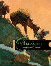 Colorado: The Artist's Muse - Natasha K. Brandstatter, Peter H. Hassrick, Laura Caruso, Meredith M. Evans, Nicole A. Parks