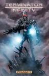 Terminator: Infinity, Volume 1 - Simon Furman, Nigel Raynor