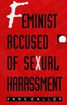 Feminist Accused of Sexual Harassment - Jane Gallop