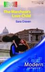 The Marchese's Love Child - Sara Craven