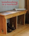 Woodworking in a Weekend: 20 Simple Projects for the Home - Mark Griffiths