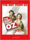 The Boy from Oz: Piano/Vocal Selections - Hal Leonard Publishing Company, Nick Enright, Peter Allen and Others