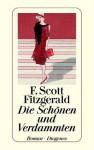 Die Schönen und Verdammten. - F. Scott Fitzgerald