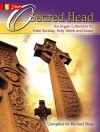 O Sacred Head: An Organ Collection for Palm Sunday, Holy Week and Easter - Michael Shea