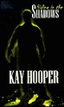 Hiding in the Shadows (Shadows trilogy #2 - BCU #2) [LARGE PRINT] - Kay Hooper