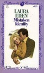 Mistaken Identity (Silhouette Romance, #105) - Laura Eden