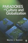 Paradoxes of Culture and Globalization - Martin J. Gannon
