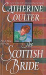 The Scottish Bride (Brides, #6) - Catherine Coulter