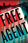 Free Agent: A Novel - Jeremy Duns