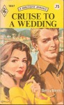 Cruise to a Wedding - Betty Neels
