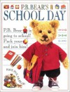 P.B. Bear's School Day (Pajama Bedtime (P.B.) Bear) - Lee Davis