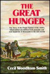 The Great Hunger: Ireland, 1845-1849 - Cecil Woodham-Smith